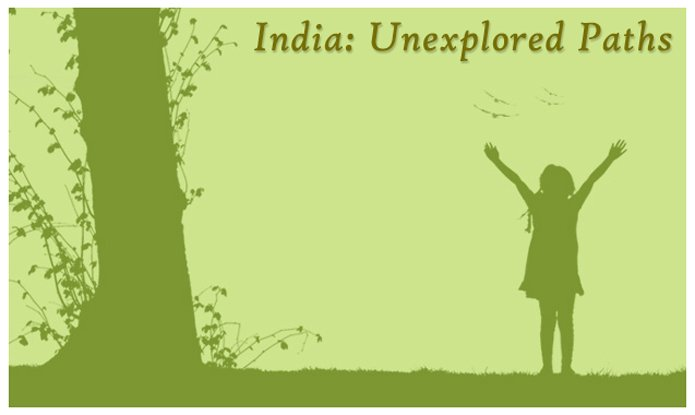 Private Tour to India: Unexplored Paths