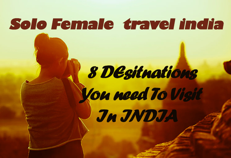 Solo Female Travel India